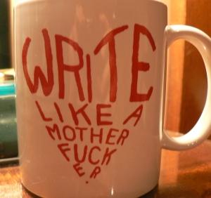 Write like a m*****f***** mug