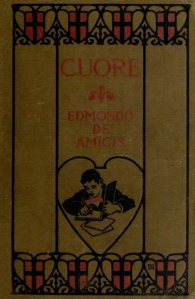 Children's lit of my ancestry - Cuore: The Heart of a Boy