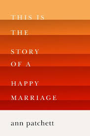 This Is the Story of a Happy Marriage book cover