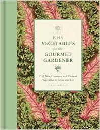 RHS Vegetables for the Gourmet Gardener book cover