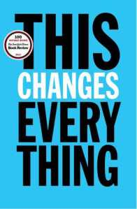 This Changes Everything book cover